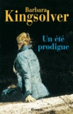 Barbara Kingsolver - Un été prodigue.