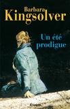 Barbara Kingsolver et Barbara Kingsolver - Un Été prodigue.