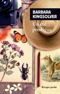 Barbara Kingsolver - Un été prodigue.