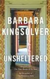 Barbara Kingsolver - Unsheltered.