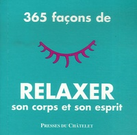 Goodtastepolice.fr 365 Façons de relaxer son corps et son esprit Image