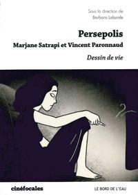 Barbara Laborde - Persepolis - Dessins de vie.