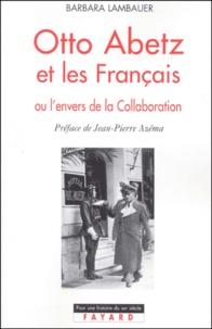 Otto Abetz et les Français ou lenvers de la Collaboration.pdf