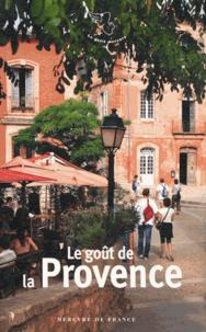 Barbara Lambert - Le goût de la Provence.