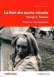 Barbara Le Maître - La Nuit des morts-vivants, George Romero - Précis de recomposition.