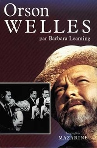 Barbara Leaming - Orson Welles.
