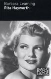 Barbara Leaming - Rita Hayworth.