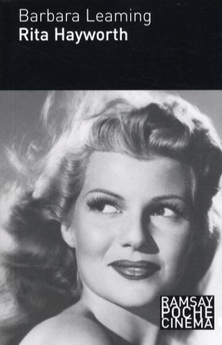 Barbara Leaming - Rita Hayworth.