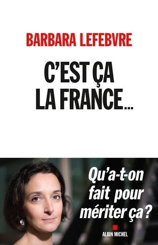 C'est ça la France... - Format ePub - 9782226433381 - 12,99 €