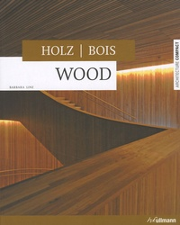 Barbara Linz - Bois ; Holz ; Wood.