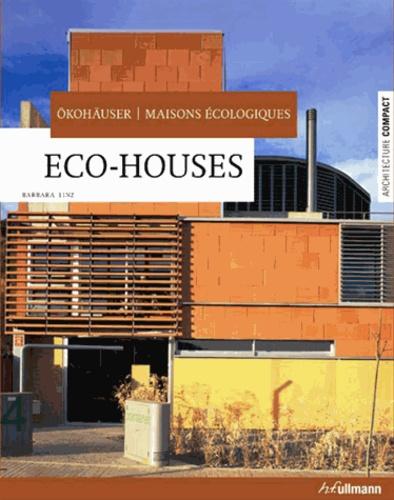 Barbara Linz - Eco-houses - Okohäuser ; Maisons écologiques.