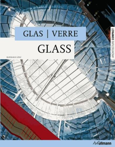 Barbara Linz - Verre Glas Glass.