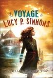 Barbara Mariconda - Le voyage de Lucy P. Simmons Tome 1 : .