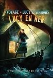 Barbara Mariconda - Le voyage de Lucy P. Simmons Tome 2 : Lucy en mer.