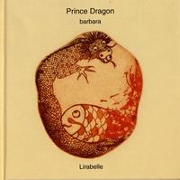 Barbara Martinez - Prince dragon.
