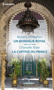 Barbara McMahon - Un bonheur royal - La captive du prince.