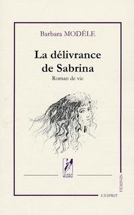 Barbara Modèle - La délivrance de Sabrina.