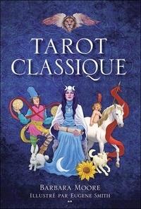 Barbara Moore - Tarot classique - Coffret livre + jeu de 78 cartes.