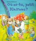 Barbara Moûmann - OU ES-TU, PETIT BLAIREAU ?.
