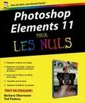 Barbara Obermeier et Ted Podova - Photoshop Elements 11 pour les nuls.