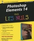 Barbara Obermeier et Ted Padova - Photoshop Elements 14 pour les nuls.