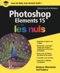 Barbara Obermeier et Ted Padova - Photoshop Elements 15 pour les nuls.