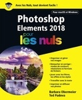 Barbara Obermeier et Ted Padova - Photoshop Elements 2018 pour les nuls.
