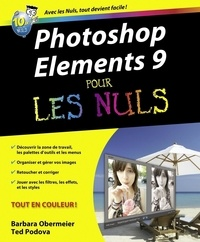 Barbara Obermeier et Ted Padova - Photoshop Elements 9 pour les nuls.