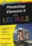 Barbara Obermeier et Ted Podova - Photoshop Elements 9 pour les nuls.