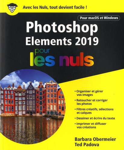 Photoshop Elements pour les nuls  Edition 2019