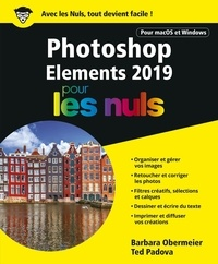 Barbara Obermeier et Ted Padova - Photoshop Elements pour les nuls.