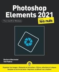 Barbara Obermeier et Ted Padova - Photoshop elements pour les nuls.