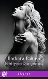Barbara Palmer - Pretty and dangerous - Claudine.