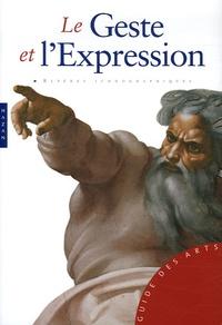Barbara Pasquinelli - Le Geste et l'Expression.
