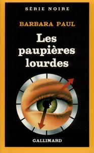 Barbara Paul - Les Paupières lourdes.