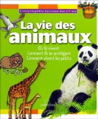 La vie des animaux - Barbara Paviet |