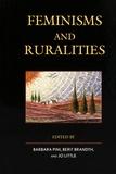 Barbara Pini et Berit Brandth - Feminisms and Ruralities.