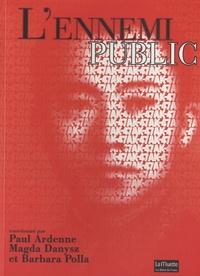 Barbara Polla et Paul Ardenne - L'ennemi public.