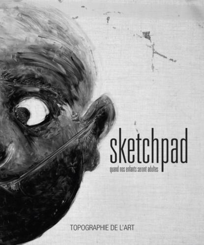 Barbara Polla - Sketchpad - Quand nos enfants seront adultes.