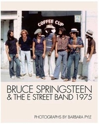 Barbara Pyle - Bruce Springsteen & The E Street Band 1975.