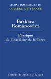 Barbara Romanowicz - Physique de l'intérieur de la Terre.