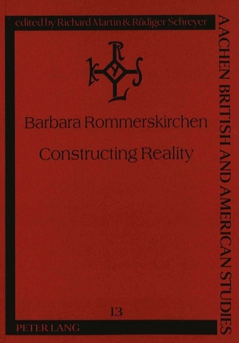 "Barbara Rommerskirchen - Constructing Reality - Constructivism and Narration in John Fowles's The Magus""."