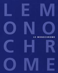 Barbara Rose - Le monochrome - De Malevitch à aujourd'hui.