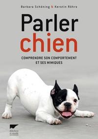 Parler chien - Comprendre son comportement et ses mimiques.pdf