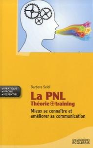 La PNL Théorie + training - Mieux se connaître et améliorer sa communication.pdf