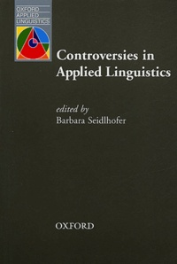 Barbara Seidlhofer - Controversies in applied linguistics.