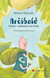 Barbara Simoniti - Arčibald - Nemir v Jablanovem Dolu.