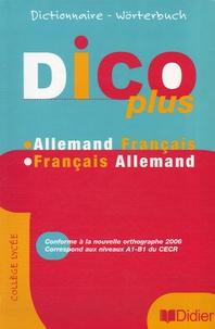 Barbara Skoda et Hinrich John - Dico Plus - Dictionnaire Allemand-Français Français-Allemand.