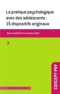Deedr.fr La pratique psychologique avec des adolescents - 15 dispositifs originaux Image