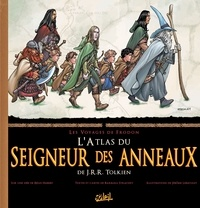 Barbara Strachey et Jérôme Lereculey - L'atlas du Seigneur des Anneaux - Les voyages de Frodon.